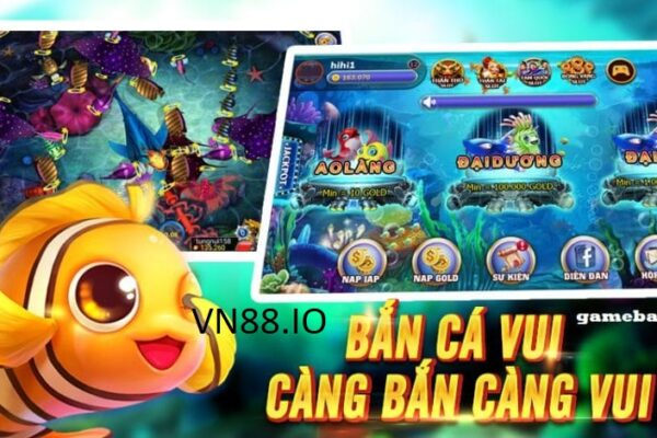 Bancavui – game bắn cá đổi thưởng nhận tiền mới nhất 2019