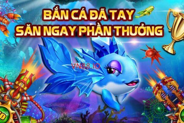 Hướng dẫn chơi bắn cá Cash Fish tại VN88 chi tiết nhất