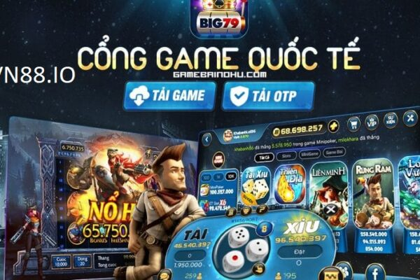 Big79 – cổng game quốc tế, nổ hũ cực mạnh, làm giàu siêu nhanh