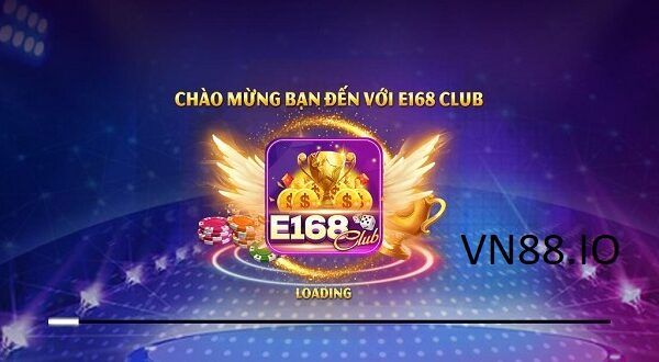 E168club – game nổ hũ mới nhất cho một cái tết phát lộc, phát tài