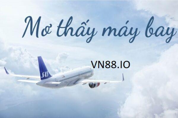 Mơ thấy máy bay và 10+ những ý nghĩa không thể bỏ qua