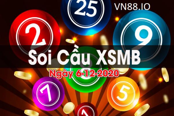 Soi cầu XSMB ngày 6/12/2020 – Chốt số XSMB chuẩn xác nhất hôm nay