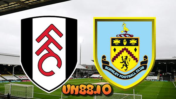 Soi kèo Fulham vs Burnley ngày 11/5/2021 Fulham đang rất cần điểm để có thể trụ hạng.